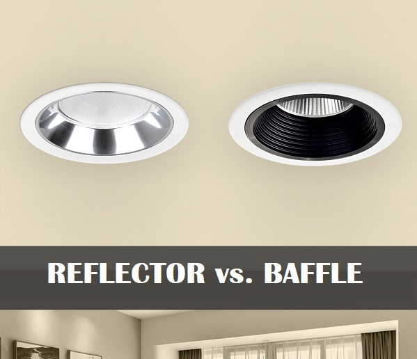 Baffle or Reflector: Which Type of Recessed Light Trim to Select?
